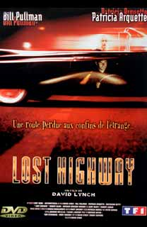 photo 11/16 - Dvd - Edition simple, TF1 Vidéo - Lost Highway - © Tf1