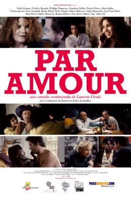photo 8/9 - Par Amour - © Noblesse Oblige Distribution
