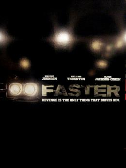 photo 17/19 - Affiche - Faster - © Sony Pictures