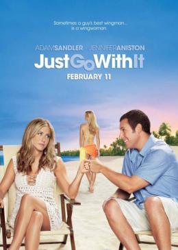 photo 8/8 - Affiche US - Le Mytho - Just go with it - © Sony Pictures