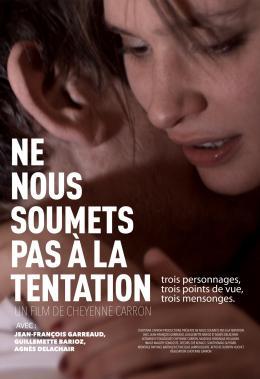 photo 9/9 - Ne nous soumets pas à la tentation - © Cheyenne Films