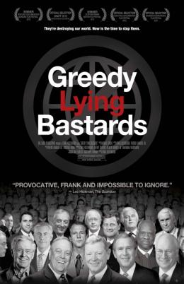 photo 3/4 - Greedy Lying Bastards