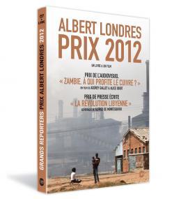 photo 14/17 - Albert Londres - Prix 2012 - © Editions Montparnasse