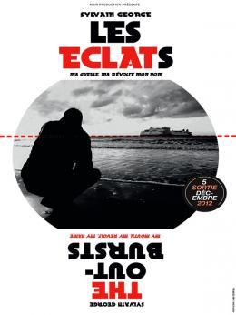 photo 4/4 - Les Eclats (ma gueule, ma révolte, mon nom) - © Noir Prod