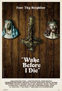 photo 1/1 - Wake Before I Die