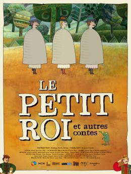 photo 11/11 - Le Petit roi et autres contes - © Cinema Public Films
