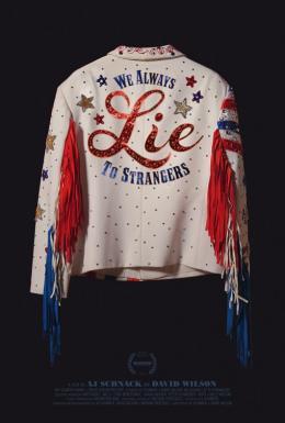 photo 1/1 - We Always Lie to Strangers