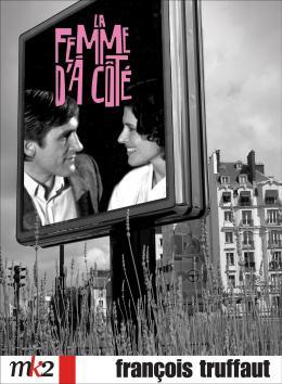 photo 6/6 - Dvd - La femme d'� c�t� - © MK2 Editions