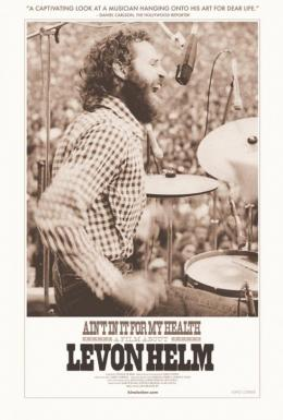 photo 1/1 - Ain't in It for My Health : A Film About Levon Helm
