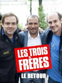 photo 20/27 - Pascal Légitimus, Bernard Campan, Didier Bourdon - Les Trois Frères le retour - © Wild Bunch Distribution