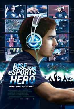 Rise of the eSports Hero photo 1 sur 1
