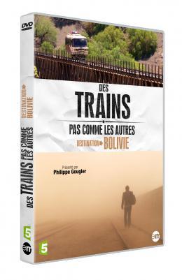 photo 5/5 - Des Trains pas comme les Autres - Destination Bolivie - © Editions Montparnasse
