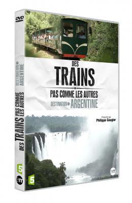 photo 1/5 - Des Trains pas comme les Autres - Destination Argentine - © Editions Montparnasse