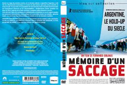photo 5/7 - Jaquette dvd - M�moire d'un Saccage : Argentine, le hold-up du si�cle