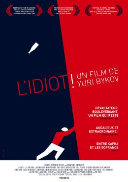 photo 15/15 - L'Idiot ! - © Kinovista