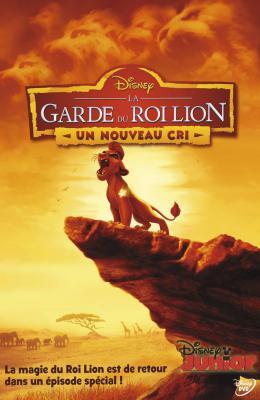photo 1/3 - La Garde du Roi Lion - Un Nouveau Cri - © Disney