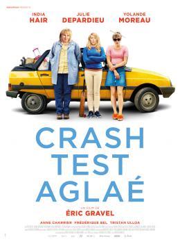 Crash Test Aglaé Affiche Crash Test Aglaé photo 1 sur 12
