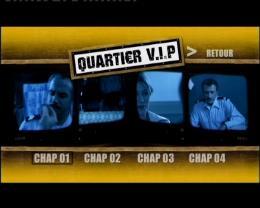 Quartier VIP Menu Dvd photo 8 sur 8