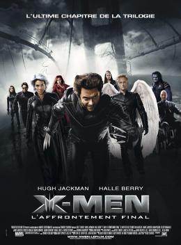 photo 34/40 - Affiche fran�aise - X-Men : L'Affrontement Final - © 20th Century Fox