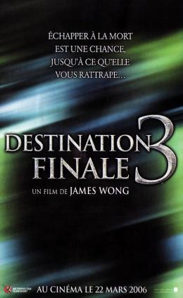 photo 2/14 - Affiche préventive française - Destination Finale 3 - © Métropolitan Film
