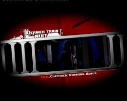 Le Dernier train de la nuit Menu Dvd photo 1 sur 2