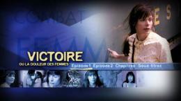 Victoire ou la douleur des femmes Menu Dvd photo 1 sur 2
