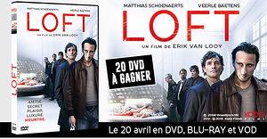 Loft (20 dvd � gagner)