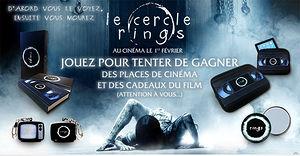 Le Cercle - Rings (des places de ciné et des cadeaux collector à gagner)