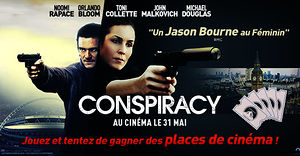 Conspiracy (des places de ciné à gagner)