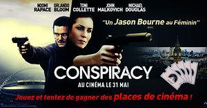 Conspiracy (des places de ciné à gagner)