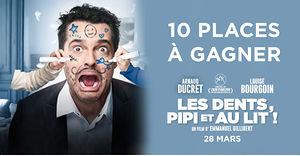 Les Dents, Pipi et au Lit (10 places de ciné à gagner)