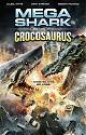 Mega Shark versus Crocosaurus