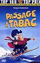 Passage � tabac