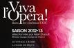 Viva l'opéra ! saison 2012/2013 : Réservations ouvertes !
