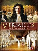 Versailles - le r�ve d�un roi
