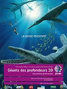 Géants des profondeurs 3D, une aventure préhistorique