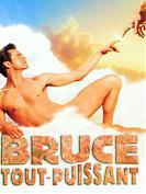 Bruce tout puissant