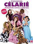 Madame Sans Cha�nes