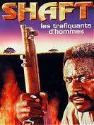 SHAFT : LES TRAFIQUANTS D'HOMMES