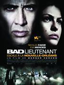 Bad Lieutenant : Escale � la Nouvelle-Orl�ans