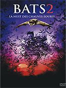 Bats 2 : La nuit des chauves-souris 2