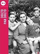 Coffret Françoise Dolto (1908-1988)