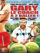 Gary : Le Coach à deux balles !