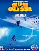 La Nuit de la glisse 2002 : Elevation