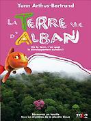 La Terre Vue d'Alban - Dis la Terre, c'est quoi le développement durable ?