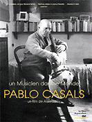 Pablo Casals - Un musicien dans le monde