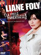 Liane Foly - La Folle Paranthèse