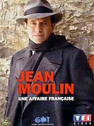 JEAN MOULIN : Une Affaire Française