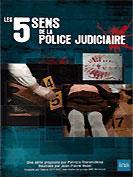 Les 5 sens de la police judiciaire