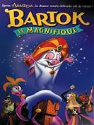 Bartok, le magnifique